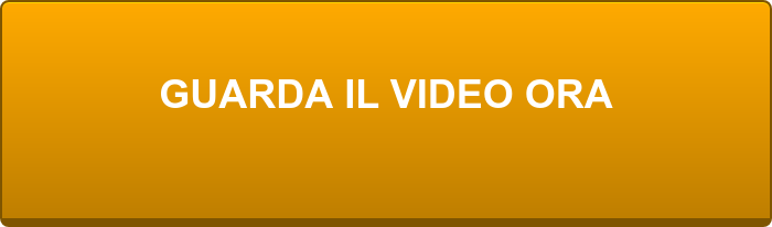 GUARDA IL VIDEO ORA